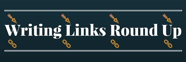 Writing Links Round Up(1)